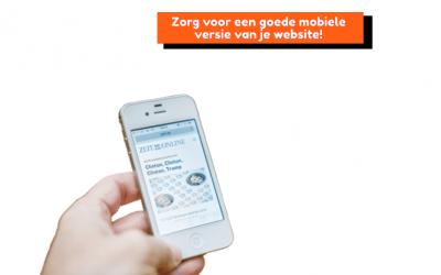 Zorg voor een goede mobiele versie van je website!